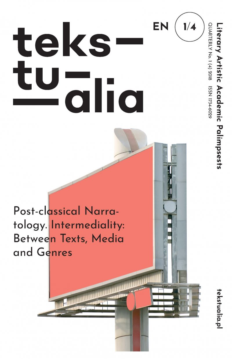 POST-CLASSICAL NARRATOLOGY. INTERMEDIALITY: BETWEEN TEXTS, MEDIA AND GENRES